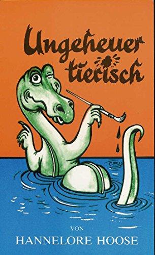 9783926737007: Ungeheuer Tierisch