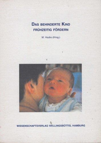 Das behinderte Kind frühzeitig fördern (Livre en: Maria Hacks