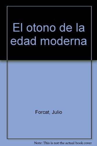 9783926777027: El otoño de la edad moderna (Spanish Edition)