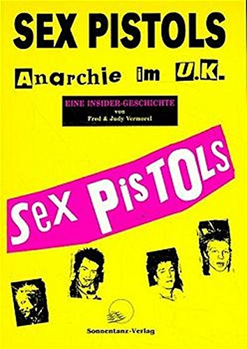 9783926794246: Sex Pistols. Anarchie im U. K.