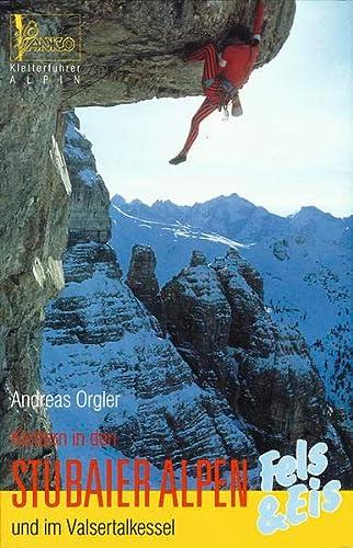 9783926807212: Klettern in den Stubaier Alpen und im Valsertalkassel