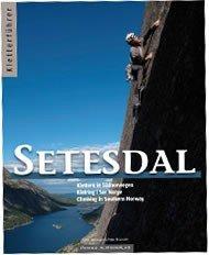 Setesdal - Kletterführer. Südnorwegen: Hans Weninger