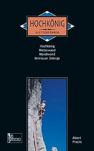 9783926807953: Kletterführer alpin Hochkönig: Wetterwand, Mandelwand, Immlauer Gebirge
