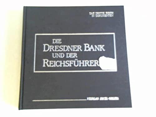 9783926827005: Die Dresdner Bank und der Reichsführer SS (Das Dritte Reich in Dokumenten)