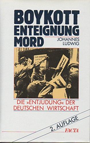 """9783926827197: Boykott, Enteignung, Mord: Die """"Entjudung"""" der deutschen Wirtschaft"""