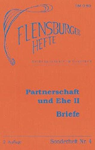 Partnerschaft und Ehe II - Briefe (Livre en allemand)