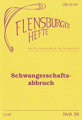 Schwangerschaftsabbruch. Flensburger Hefte. Anthroposophie im Gespräch. Heft 36. Frühjahr 1992.