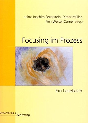 9783926842275: Focusing im Prozess: Ein Lesebuch