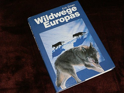 9783926901347: Wildwege Europas