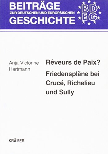 Rêveurs de Paix?: Anja V Hartmann