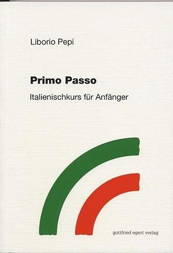 9783926972989: Primo Passo: Italienischkurs für Anfänger