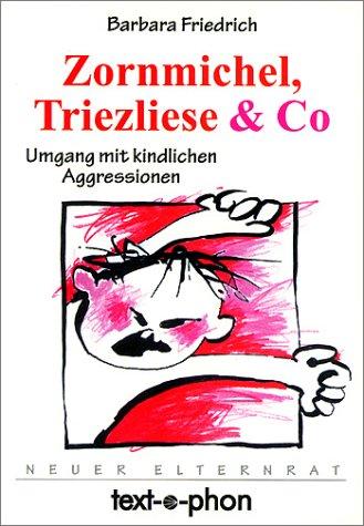 9783927018266: Zornmichel, Triezliese & Co