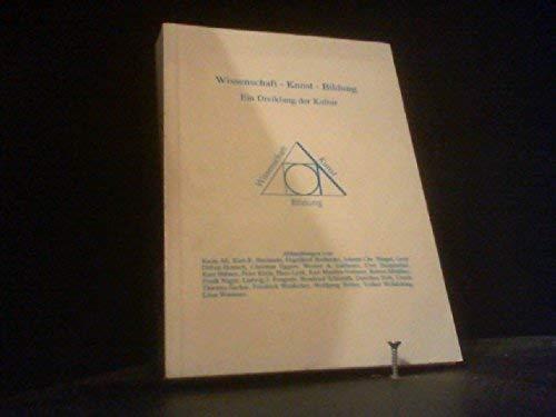 Wissenschaft - Kunst - Bildung, ein Dreiklang: Weber, Wolfgang (Hrsg.):