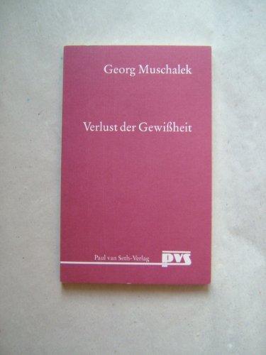 Verlust der Gewissheit - Bild und Gleichnis Nr. 1 - Muschalek, Georg