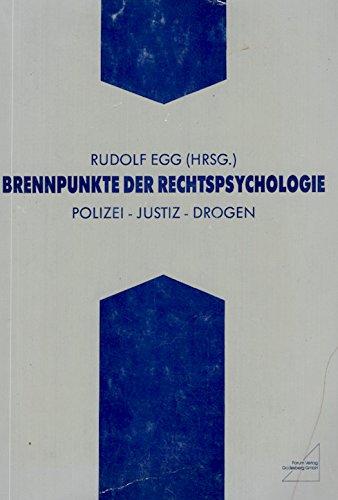 9783927066342: Brennpunkte der Rechtspsychologie: Polizei, Justiz, Drogen