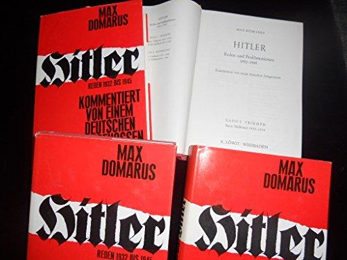 9783927068001: Hitler - Reden und Proklamationen 1932-1945. Kommentiert von einem deutschen Zeitgenossen. 4 Bände (Livre en allemand)