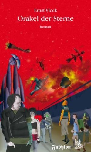 Orakel der Sterne Sternen-Saga 3: Vlcek, Ernst