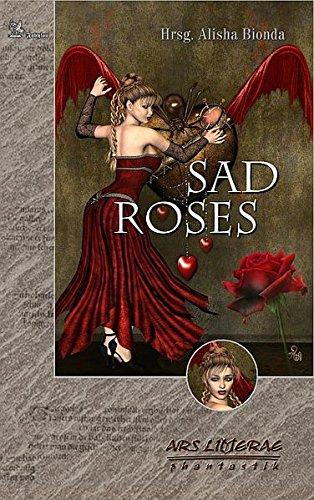 Sad Roses Ars Litterae 4: Bionda, Alisha