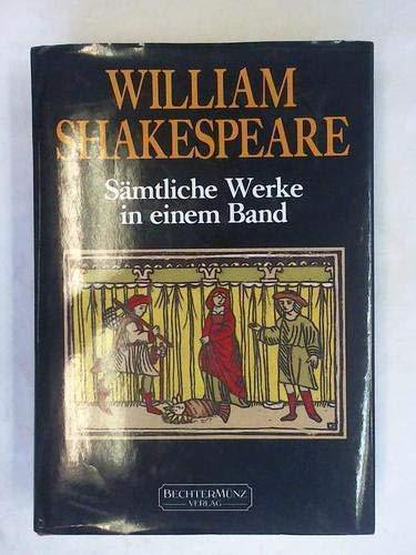 William Shakespeare - Sämtliche Werke in einem: William Shakespeare