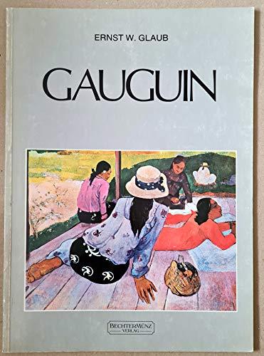 Gauguin. Ernst W. Glaub: Gauguin, Paul: