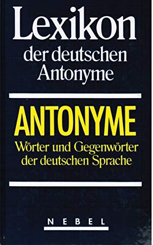 9783927117358: Lexikon Der Deutschen Antonyme