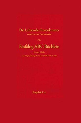 Die Lehren der Rosenkreuzer aus dem 16. und 17. Jahrhundert: Friedrich Chr. Ritter