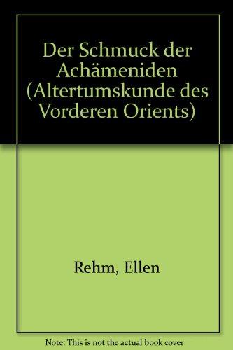 9783927120112: Der Schmuck der Achameniden (Altertumskunde des Vorderen Orients) (German Edition)