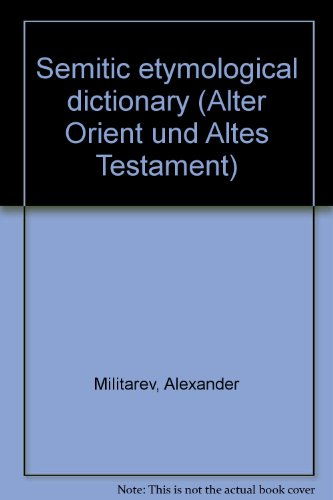9783927120969: Semitic etymological dictionary (Alter Orient und Altes Testament)
