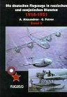 9783927132450: Die deutschen Flugzeuge in russischen und sowjetischen Diensten 1914-1951, 2 Bde., Bd.2
