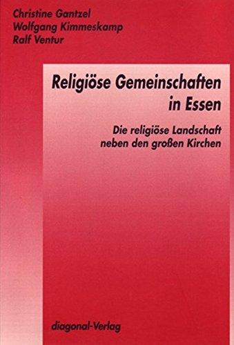 9783927165298: Religiose Gemeinschaften in Essen: Die religiose Landschaft neben den grossen Kirchen