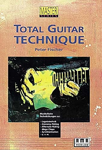 9783927190153: Total Guitar Technique