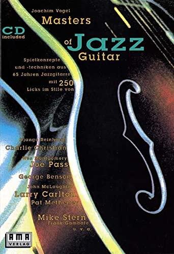 Masters of Jazz Guitar. Spielkonzepte und -techniken: Vogel, Joachim: