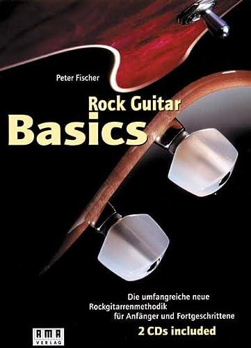 9783927190405: Rock Guitar Basics. Inkl. 2 CDs und 60-Wochen-Programm-Heft
