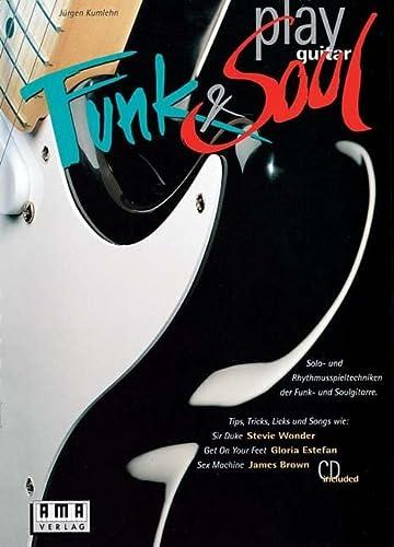 9783927190436: Play Funk und Soul Guitar. Inkl. CD