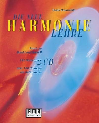 Die neue Harmonielehre. Mit CD. Praxis zu Band I und II: Imported by Yulo inc.