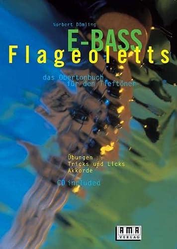 9783927190771: E-Bass-Flageoletts. Inkl. CD: Das Obertonbuch für den Tieftöner. Übungen, Tricks und Licks, Akkorde