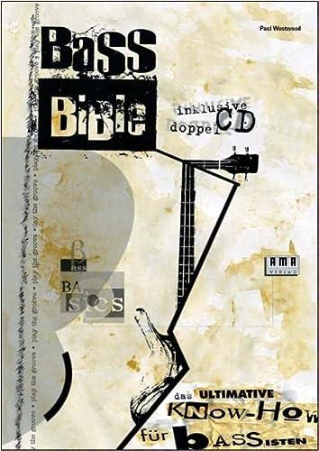 Bass Bible, dtsch. Ausgabe, m. 2 CD-Audio: Paul Westwood