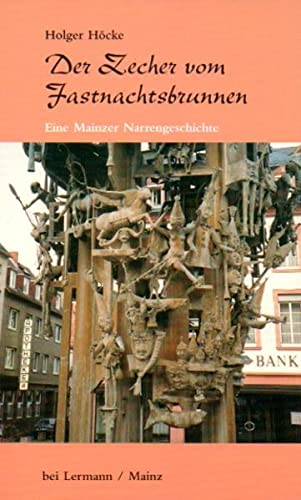 9783927223219: Der Zecher vom Fastnachtsbrunnen