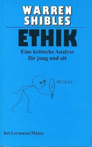 9783927223530: Ethik: Eine Kritische Analyse Fuer Jung und Alt (Philosophy Series)