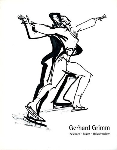 9783927228368: Gerhard Grimm: Zeichner, Maler, Holzschneider : 20.10.-17.11. 1991 : Rathaus Reutlingen : Stadtbibliothek Reutlingen : Hans Thoma-Gesellschaft, Kunstverein Reutlingen (German Edition)