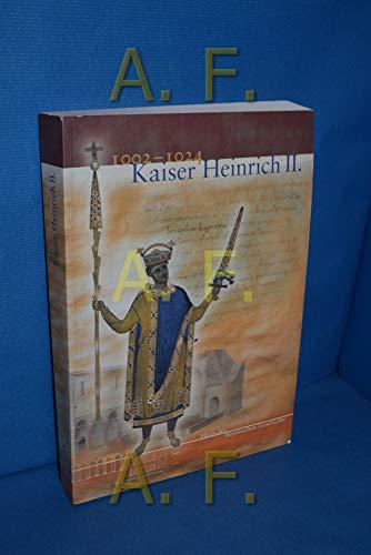 9783927233829: Kaiser Heinrich II: Katalog zur Bayerischen Landesausstellung 2002