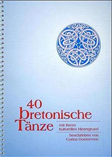 9783927240346: 40 bretonische Tänze mit ihrem kulturellen Hintergrund, m. Audio-CD