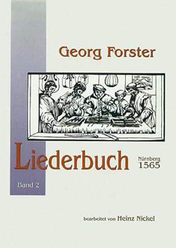 Liederbuch, Nürnberg 1565, Gesang und Instrumente. Bd.1: Georg Forster