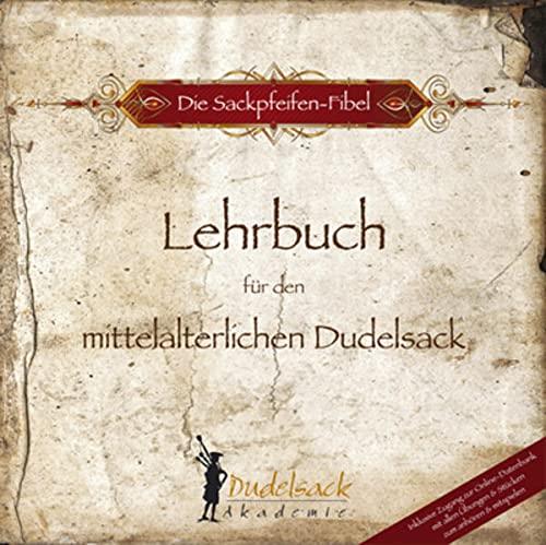 9783927240902: Die Sackpfeifen Fibel - Lehrbuch Fuer Den Mittelalterlichen