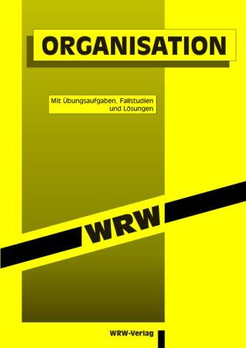 9783927250062: Organisation: Mit Übungsaufgaben und Lösungen (Livre en allemand)