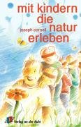 Mit Kindern die Natur erleben. (3927279978) by Joseph Cornell