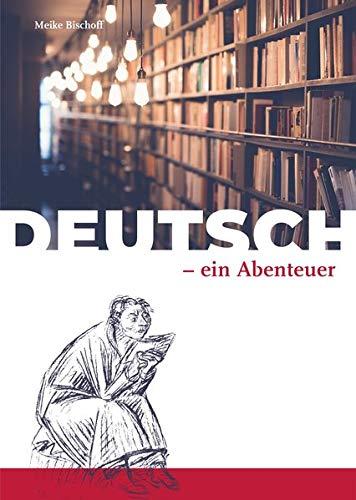 9783927286887: Deutsch - ein Abenteuer