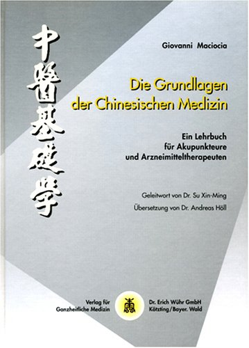 grundlagen der chinesischen medizin von giovanni maciocia