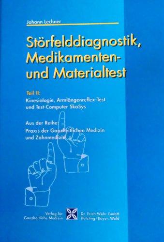 9783927344440: Störfelddiagnostik, Medikamenten- und Materialtest Teil 2