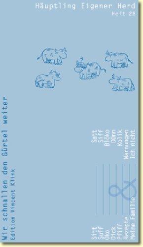 9783927350267: H+â-ñuptling Eigener Herd. Heft 28